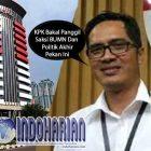Terkait Suap PLTU Riau-1, KPK Bakal Panggil Saksi BUMN dan Politik. Begini Tanggapan KPK