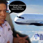 HEBAT!! Dirjen Hubud Bangga Penerbangan Indonesia Masuk Kategori Elite Dunia